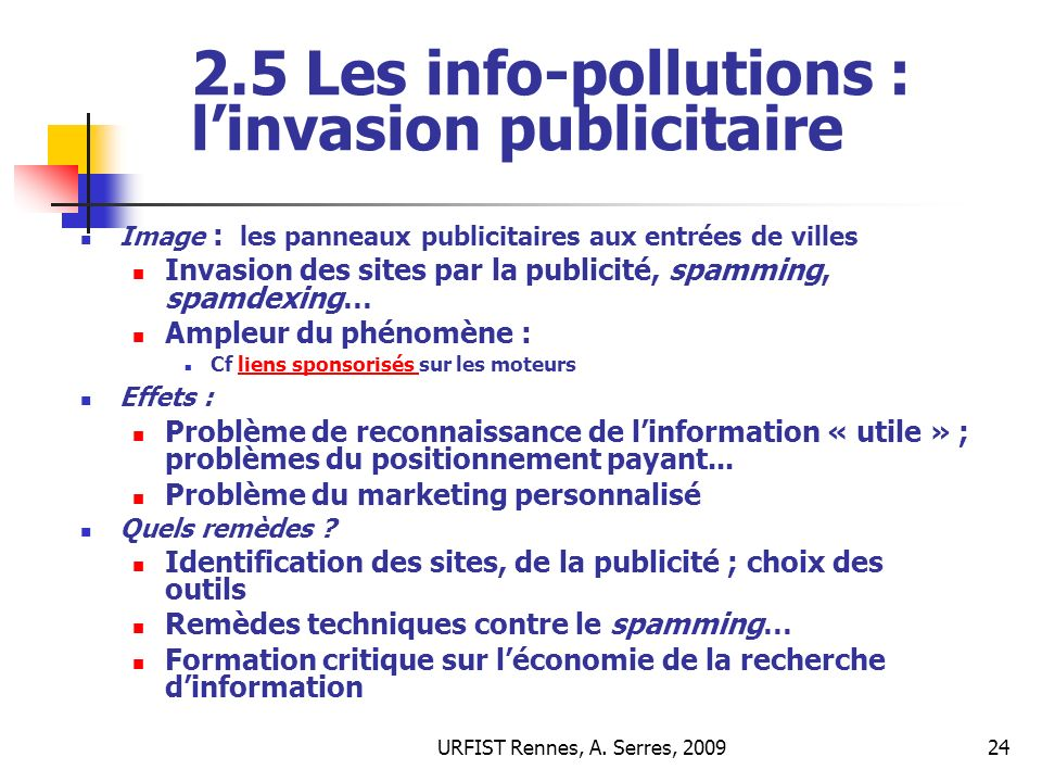 2.5 Les info-pollutions : l'invasion publicitaire