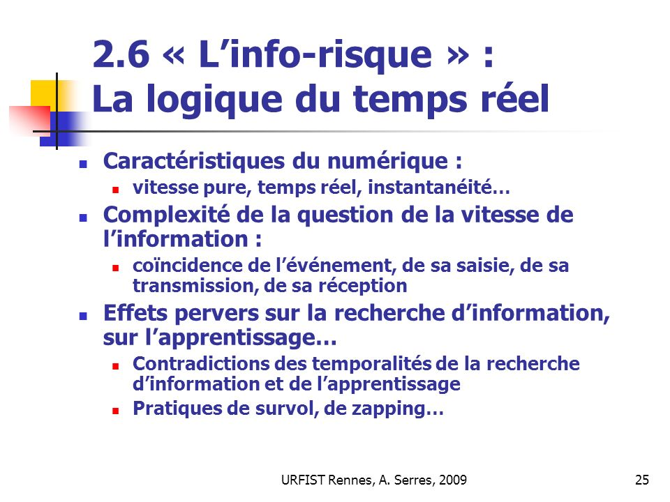 2.6 « L'info-risque » : La logique du temps réel
