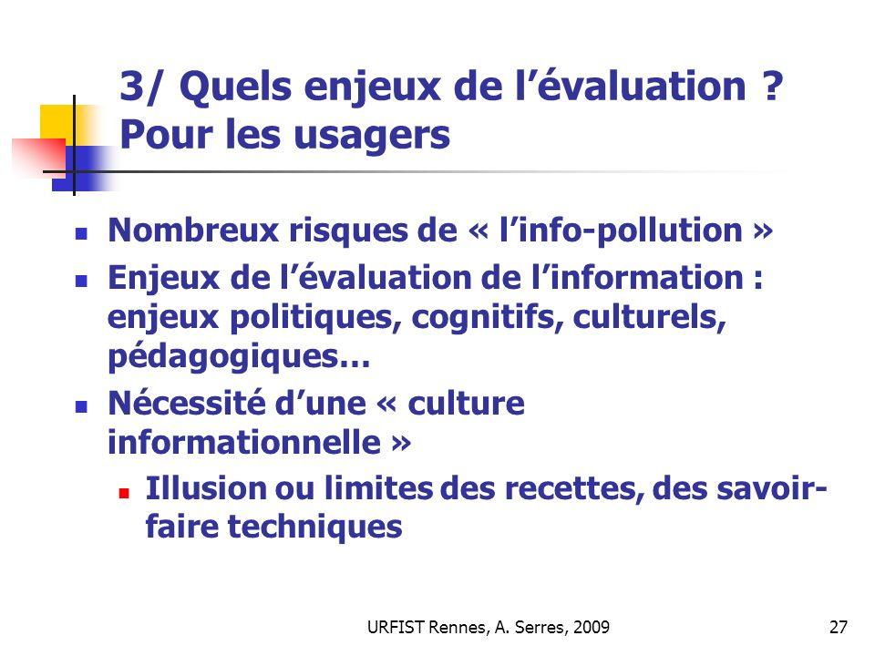 3/ Quels enjeux de l'évaluation Pour les usagers