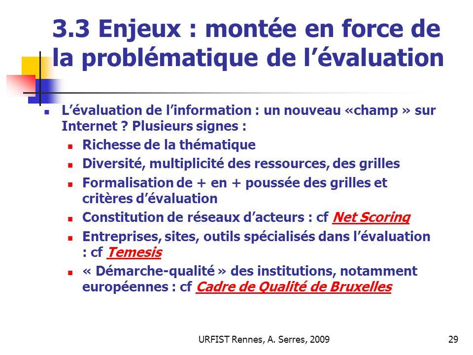 3.3 Enjeux : montée en force de la problématique de l'évaluation