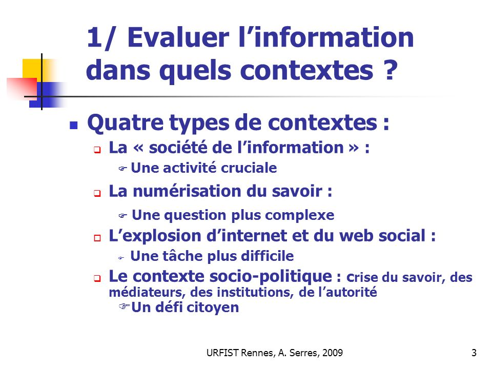 1/ Evaluer l'information dans quels contextes