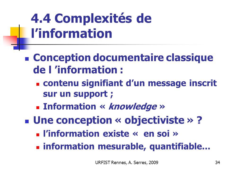 4.4 Complexités de l'information