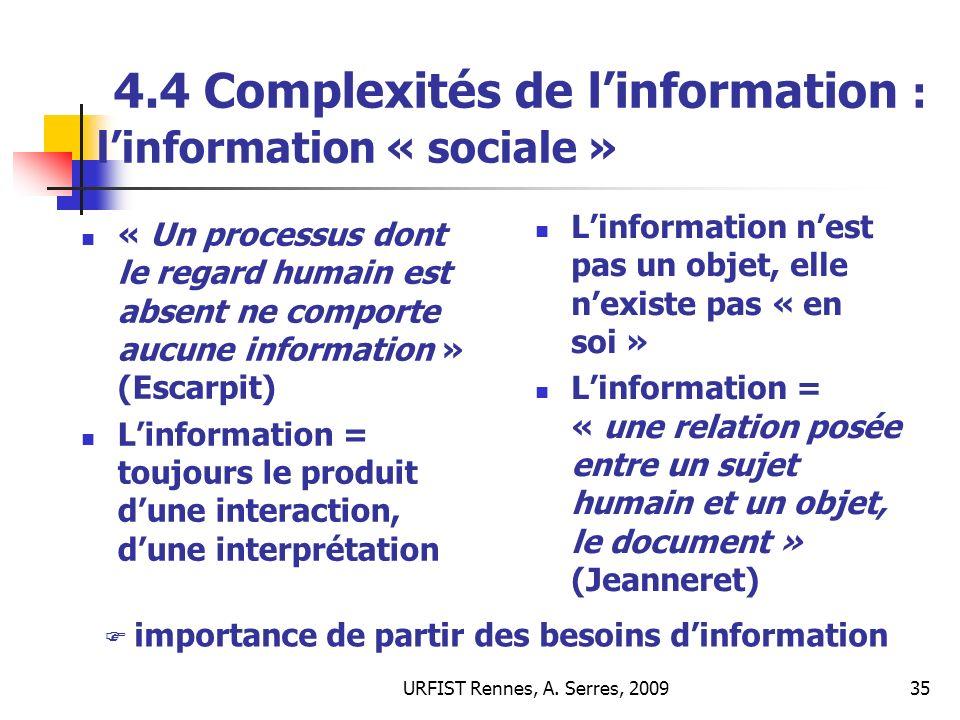 4.4 Complexités de l'information : l'information « sociale »