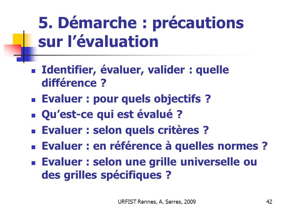 5. Démarche : précautions sur l'évaluation