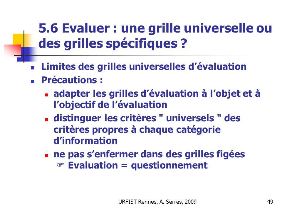 5.6 Evaluer : une grille universelle ou des grilles spécifiques