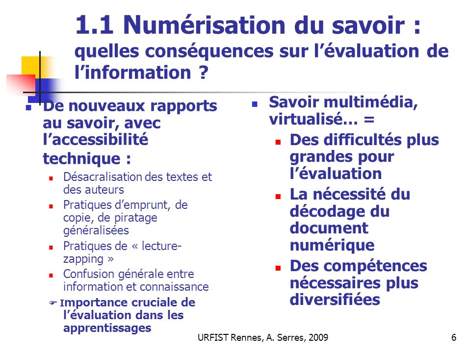 1.1 Numérisation du savoir : quelles conséquences sur l'évaluation de l'information