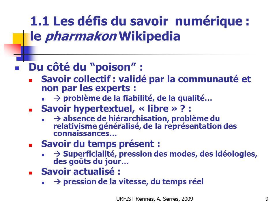 1.1 Les défis du savoir numérique : le pharmakon Wikipedia