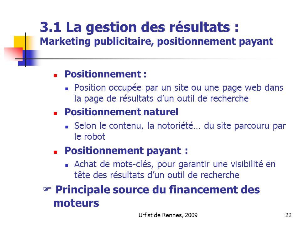 3.1 La gestion des résultats : Marketing publicitaire, positionnement payant