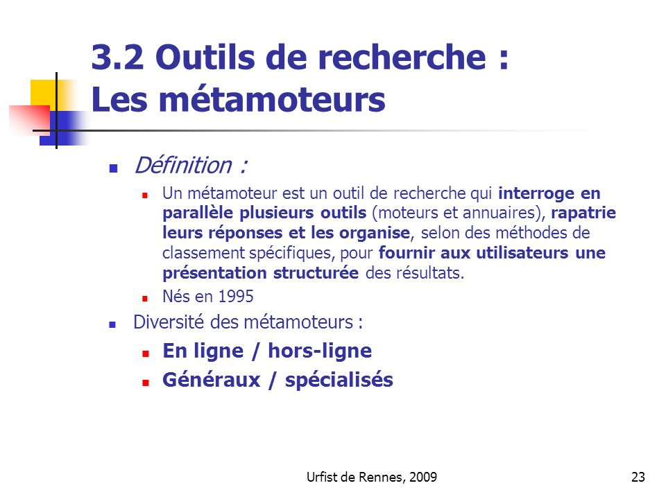 3.2 Outils de recherche : Les métamoteurs