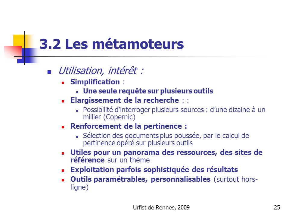 3.2 Les métamoteurs Utilisation, intérêt : Simplification :