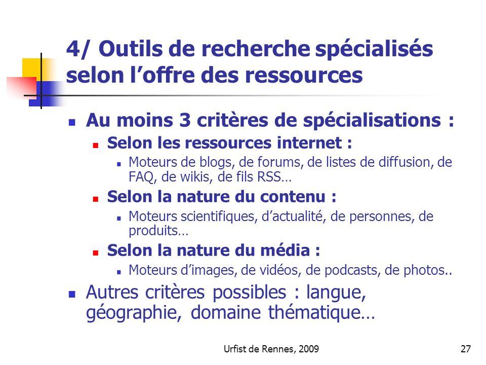 4/ Outils de recherche spécialisés selon l'offre des ressources