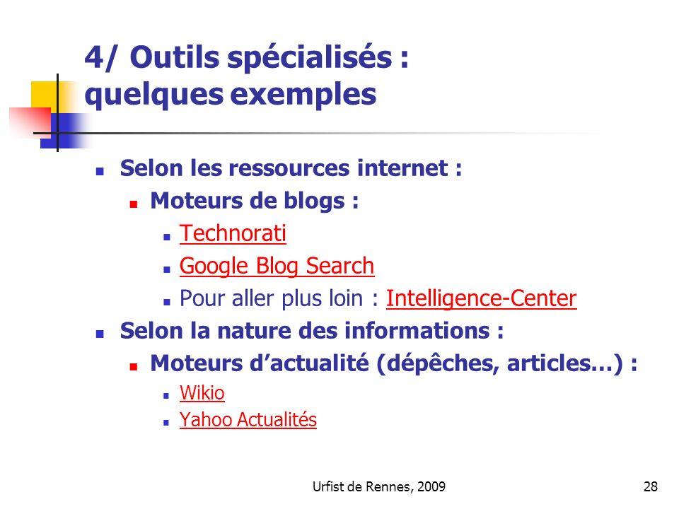 4/ Outils spécialisés : quelques exemples