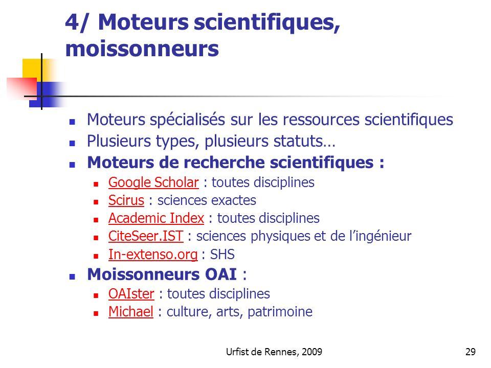 4/ Moteurs scientifiques, moissonneurs