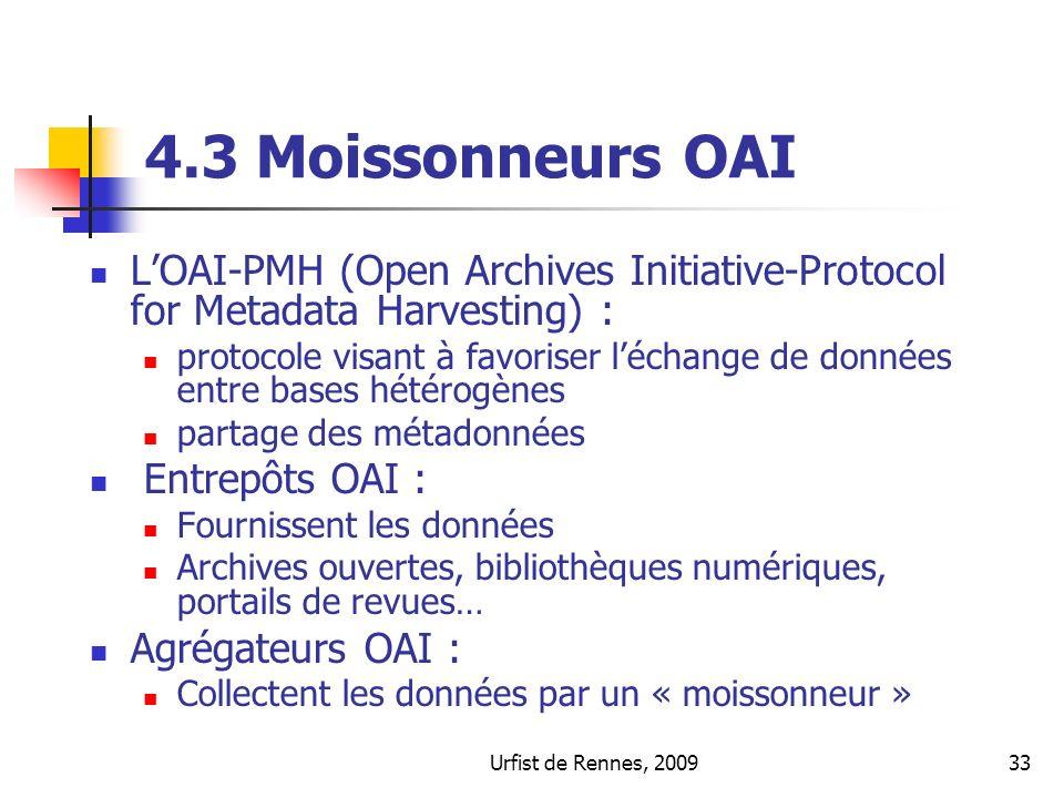 4.3 Moissonneurs OAIL'OAI-PMH (Open Archives Initiative-Protocol for Metadata Harvesting) :