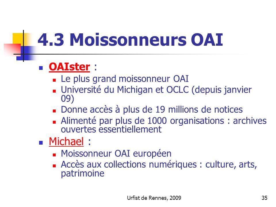 4.3 Moissonneurs OAI OAIster : Michael : Le plus grand moissonneur OAI