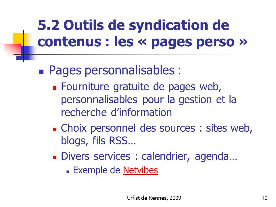 5.2 Outils de syndication de contenus : les « pages perso »