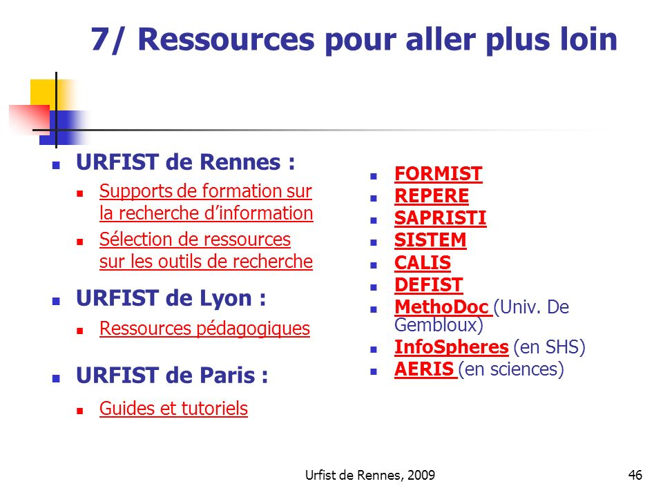 7/ Ressources pour aller plus loin