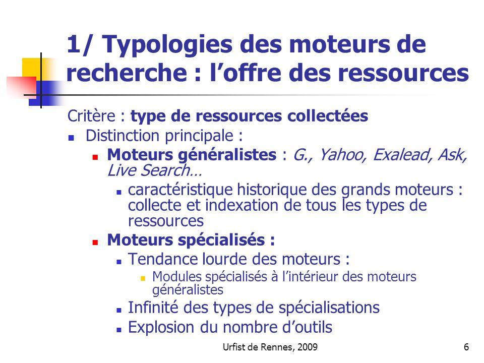1/ Typologies des moteurs de recherche : l'offre des ressources