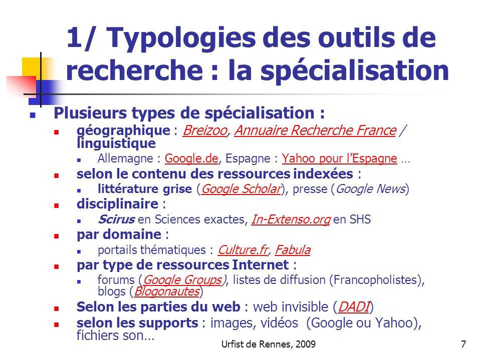 1/ Typologies des outils de recherche : la spécialisation