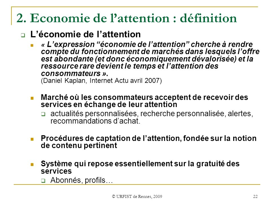 2. Economie de l'attention : définition