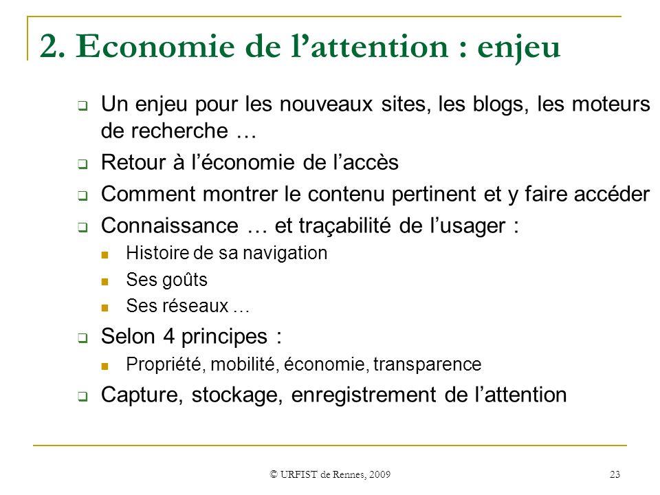 2. Economie de l'attention : enjeu