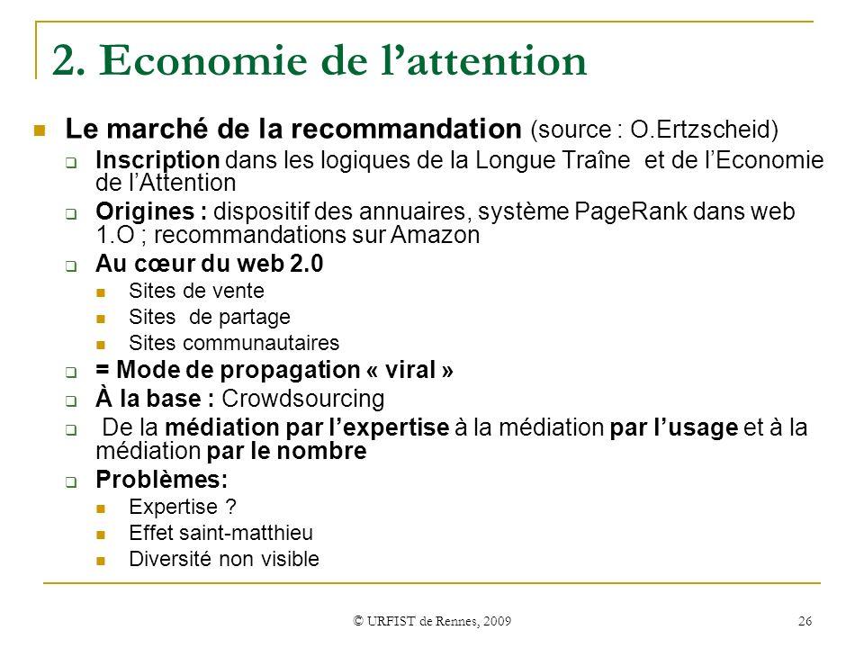 2. Economie de l'attention