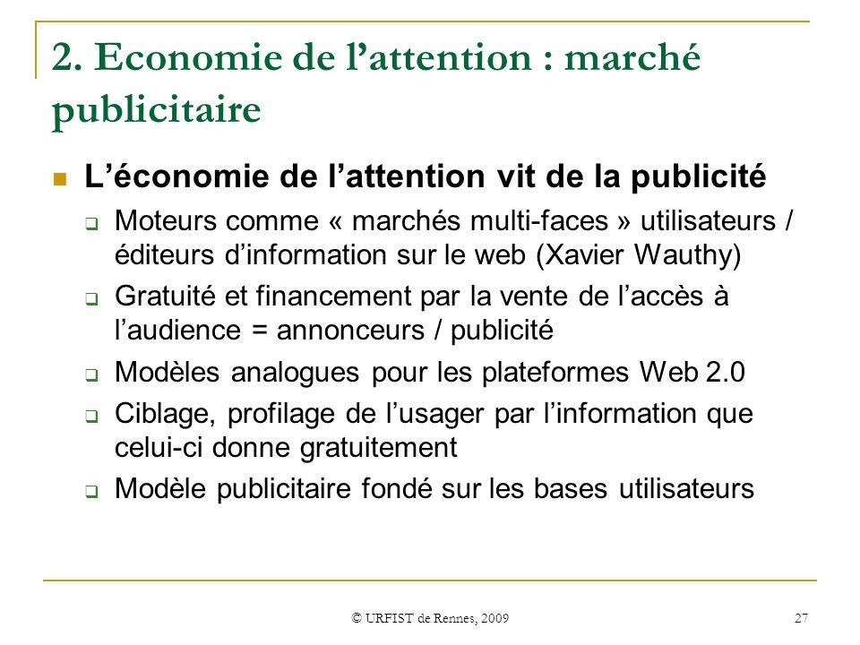 2. Economie de l'attention : marché publicitaire