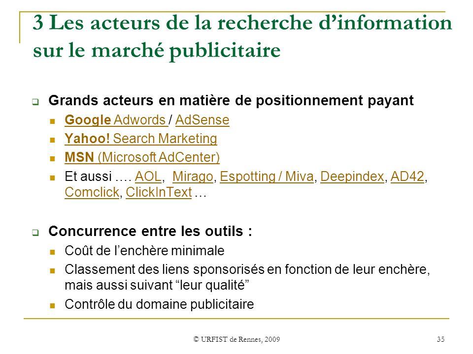 3 Les acteurs de la recherche d'information sur le marché publicitaire