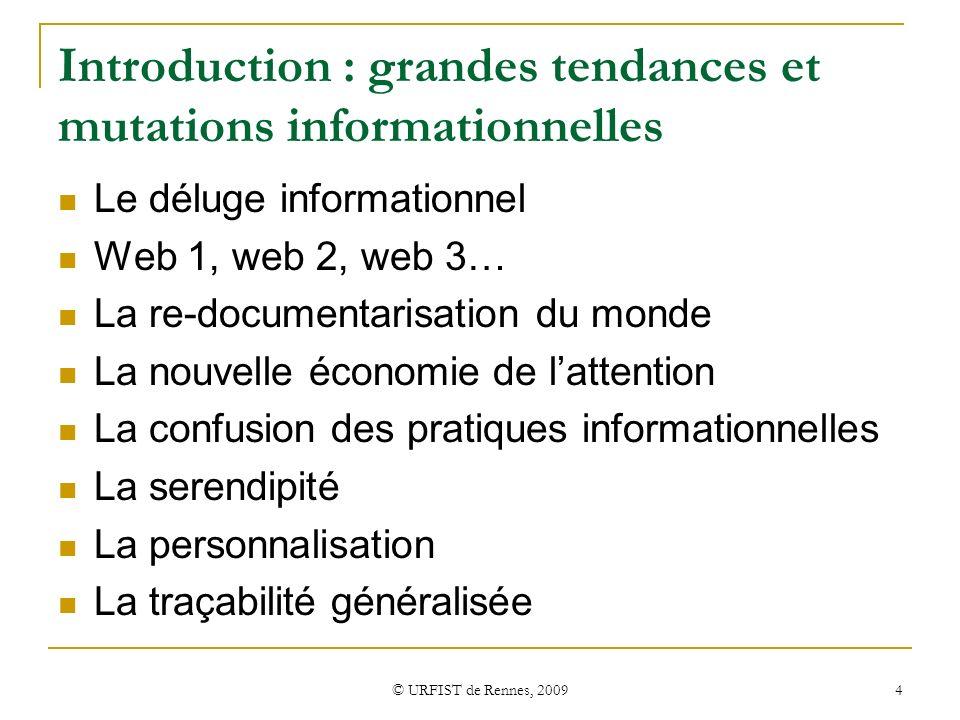 Introduction : grandes tendances et mutations informationnelles