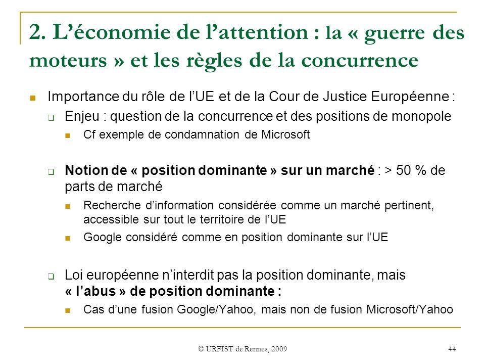 2. L'économie de l'attention : la « guerre des moteurs » et les règles de la concurrence