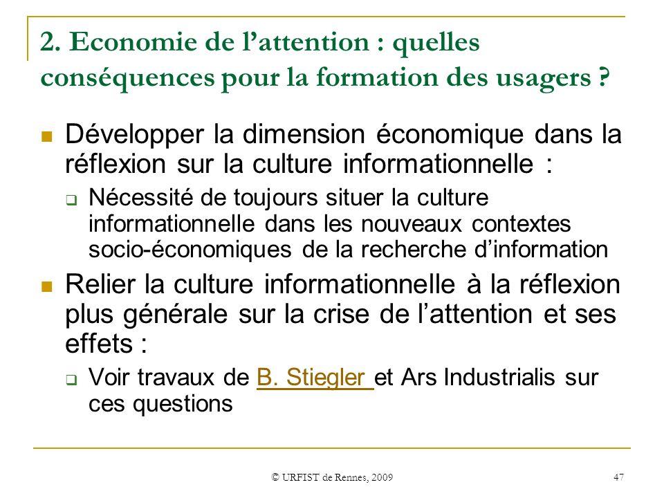 2. Economie de l'attention : quelles conséquences pour la formation des usagers