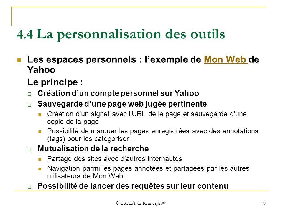 4.4 La personnalisation des outils