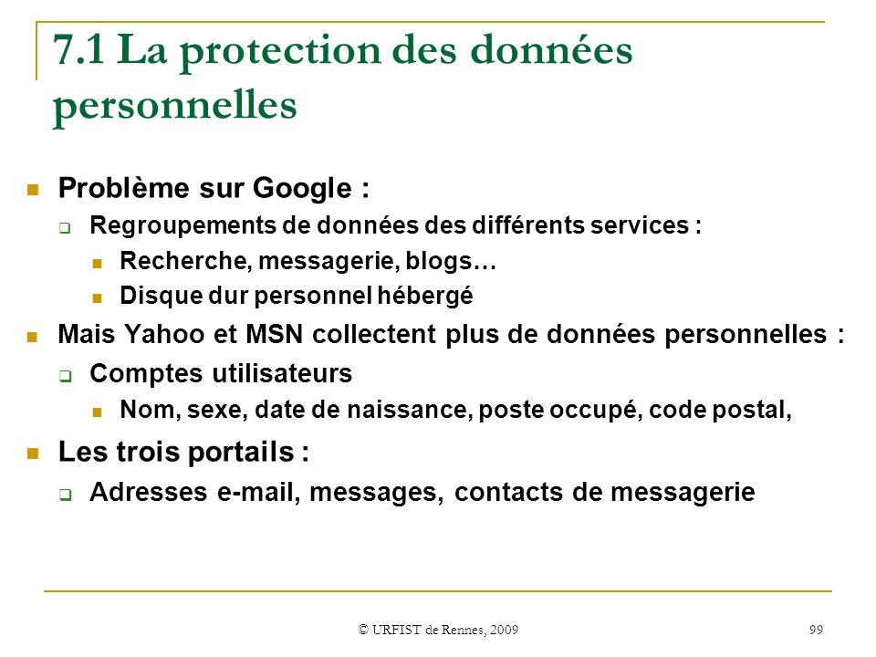 7.1 La protection des données personnelles