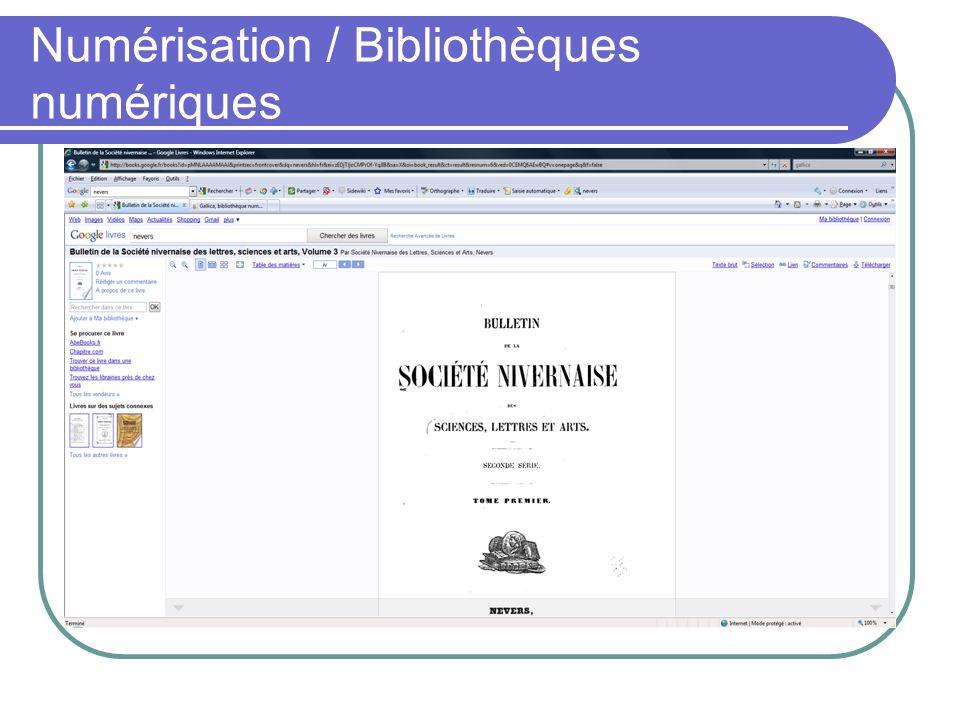 Numérisation / Bibliothèques numériques