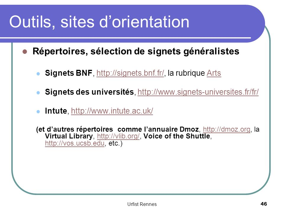 Outils, sites d'orientation