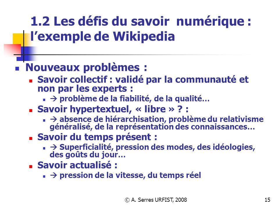 1.2 Les défis du savoir numérique : l'exemple de Wikipedia