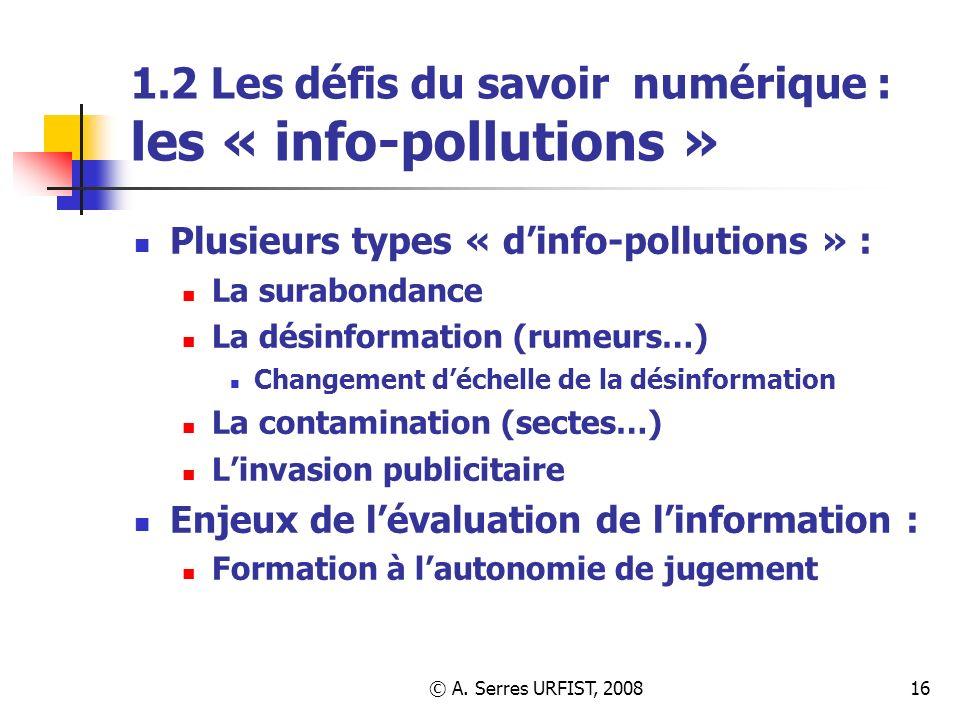 1.2 Les défis du savoir numérique : les « info-pollutions »