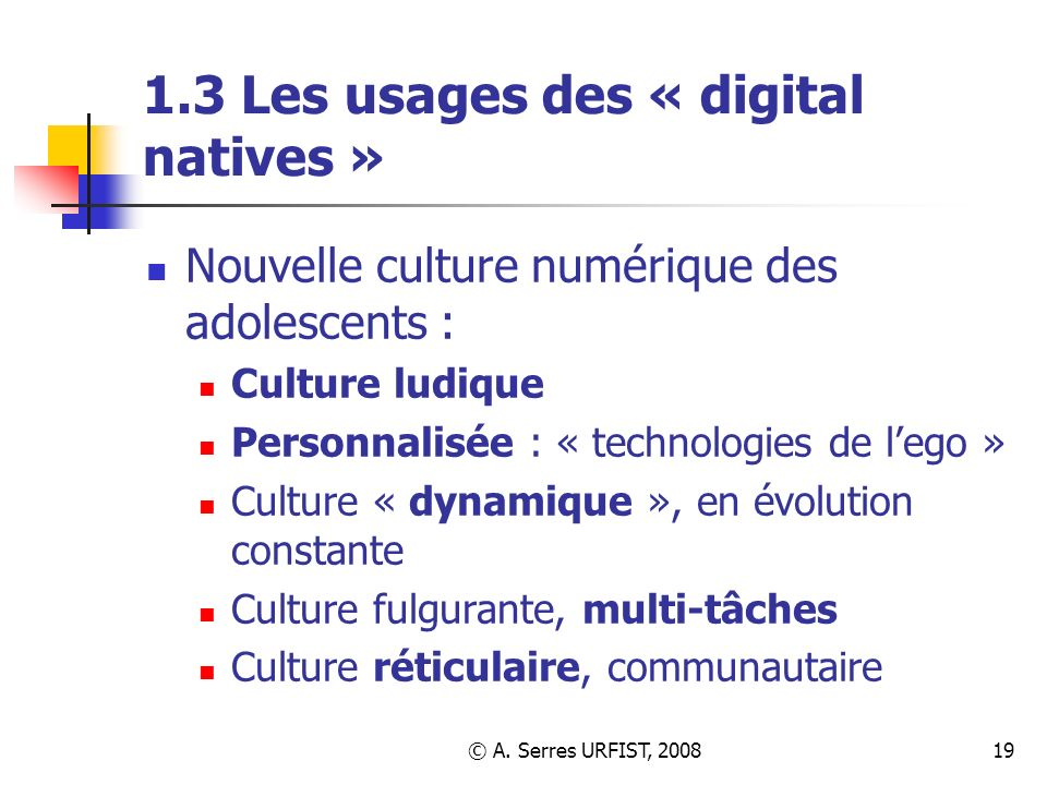 1.3 Les usages des « digital natives »
