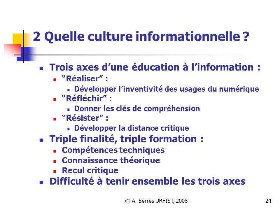 2 Quelle culture informationnelle