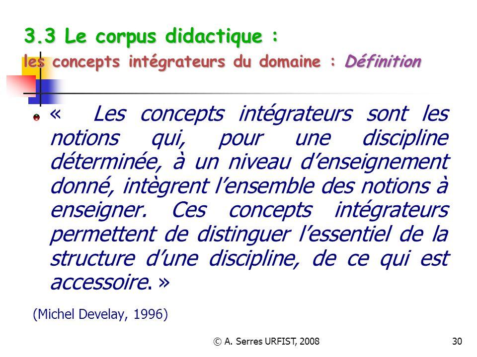 3.3 Le corpus didactique : les concepts intégrateurs du domaine : Définition