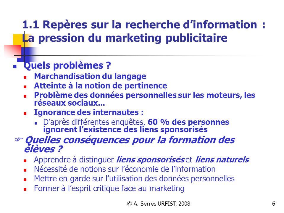 1.1 Repères sur la recherche d'information : La pression du marketing publicitaire