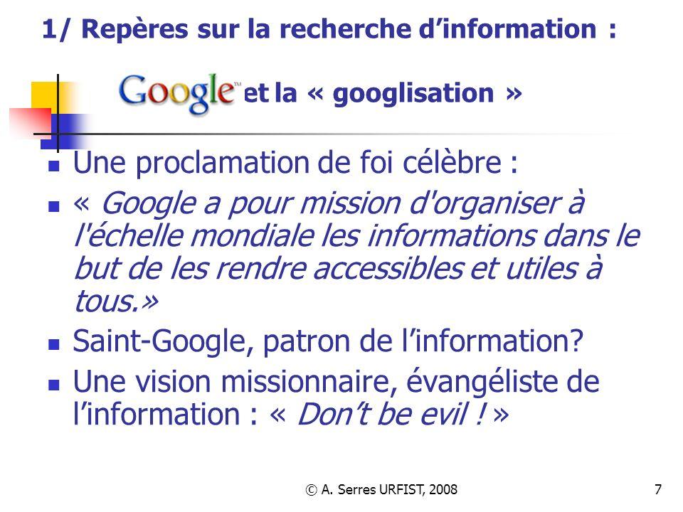 1/ Repères sur la recherche d'information : et la « googlisation »