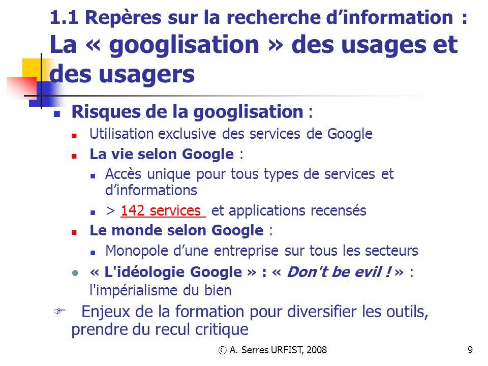 1.1 Repères sur la recherche d'information : La « googlisation » des usages et des usagers