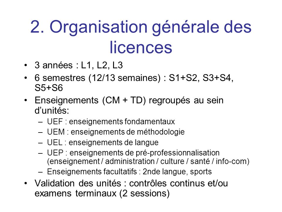 2. Organisation générale des licences
