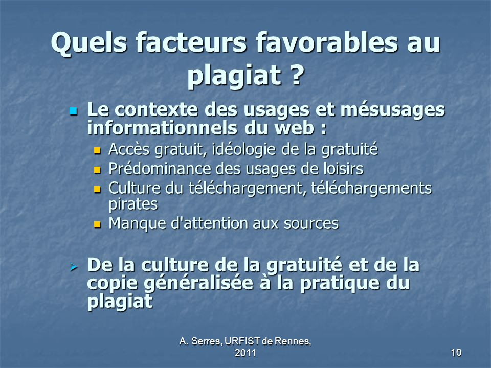 Quels facteurs favorables au plagiat