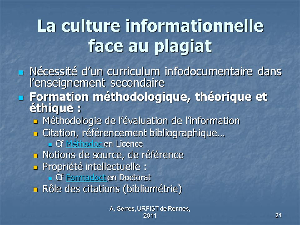 La culture informationnelle face au plagiat