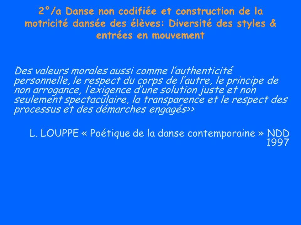2°/a Danse non codifiée et construction de la motricité dansée des élèves: Diversité des styles & entrées en mouvement