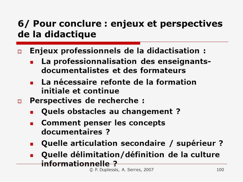 6/ Pour conclure : enjeux et perspectives de la didactique