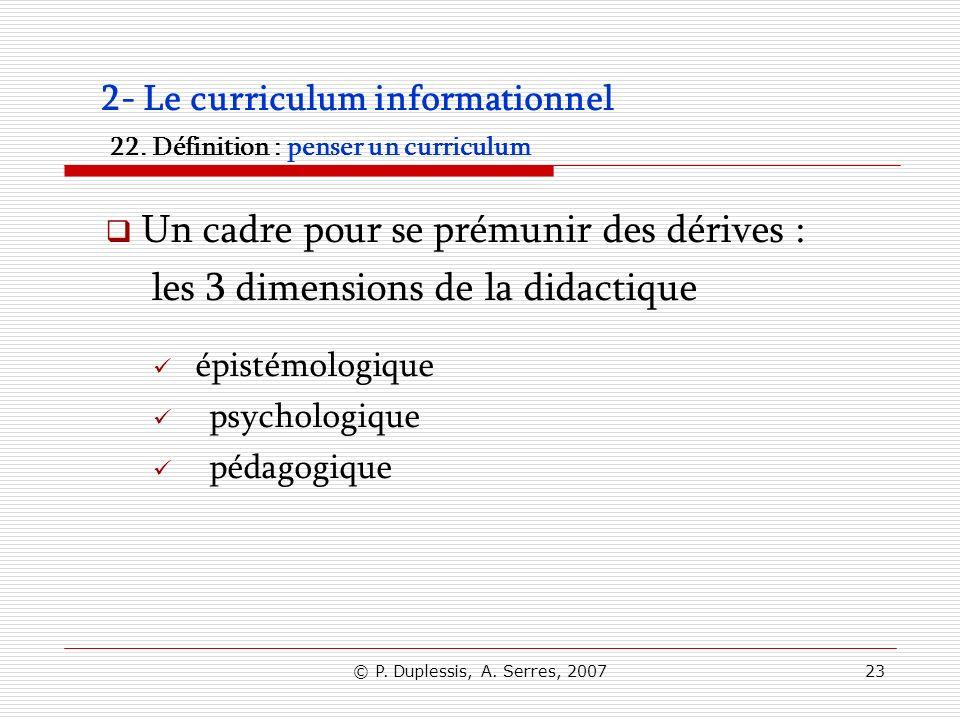 2- Le curriculum informationnel 22. Définition : penser un curriculum