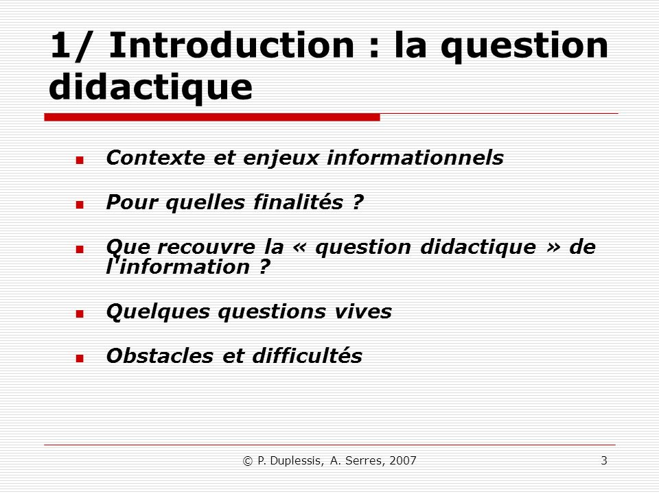 1/ Introduction : la question didactique
